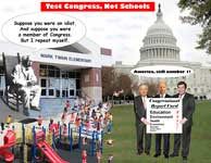 Test Congress Not Schools