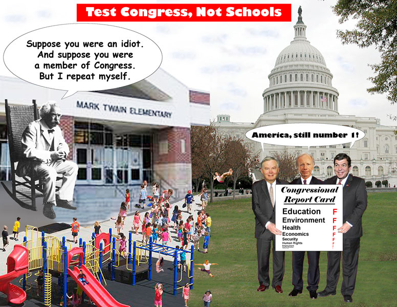Test Congress, Not Schools